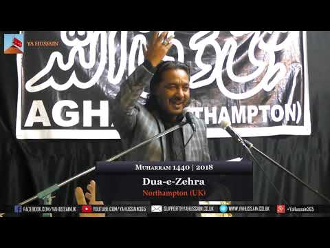 4th Muharram 1440 | 2018 - Zakir Ustad Asghar Khan (Sialkot) - Northampton (UK)