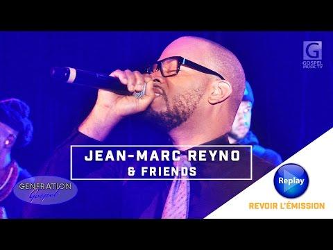 GENERATION GOSPEL avec Jean-Marc REYNO & Friends