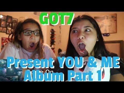 GOT7 - Present : YOU & ME Edition REACTION!! [Part 1]