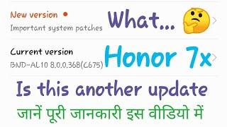 Honor 7x latest OTA update 🤓🤓 25 December 2018