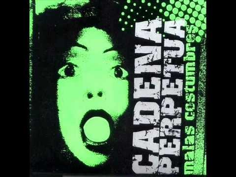 Cadena Perpetua - Malas Costumbres