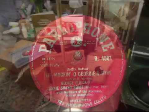 The Muckin' O Geordies Byre  - George Elrick With Annie Shand Scott - Bothy Ballad - 78 rpm