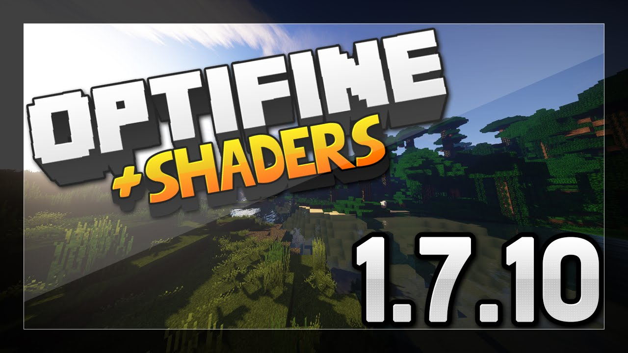 How To Install Minecraft Optifine Shaders Mod 1710