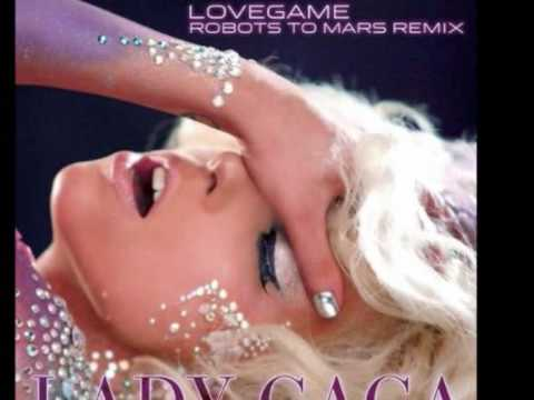 Lady Gaga - Love Game (Robots To Mars Remix)