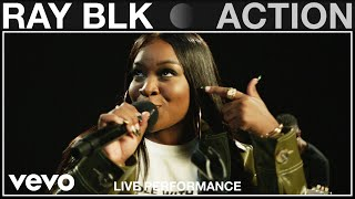 RAY BLK - Action (Live Performance) | Vevo