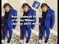 Domo Wilson - Best Facebook Videos (August 2017) Part 1