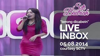 SITI BADRIAH [Terong Dicabein] Live At Inbox (05-08-2014) Courtesy SCTV