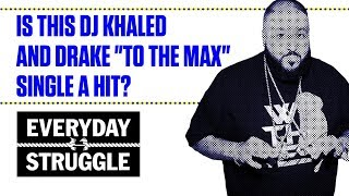 Is DJ Khaled and Drake