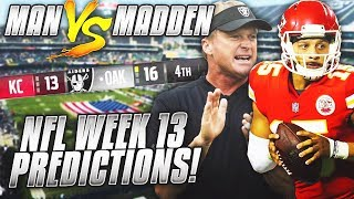 Predicting Every Week 13 NFL Winner.... DO YOU AGREE??? | Man vs Madden 2018