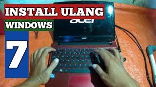 Cara Install Ulang Windows 7 Laptop Notebook ACER Aspire One 756 B847CN