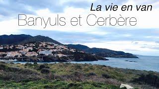 Banyuls et Cerbère, la vie en van, camping-car.