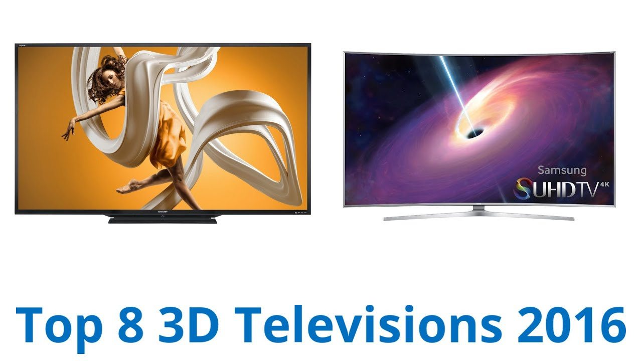 8 Best 3D Televisions 2016