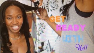 GET READY WITH US: BFF HAIR & BLOOPERS!