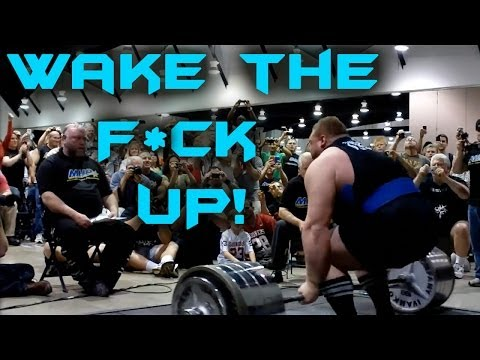 Wake The F*CK UP! - Powerlifting Motivation 2014