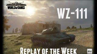 Let's Play World of Tanks | WZ-111 | Replay of the Week [ Gameplay - German - Deutsch ]