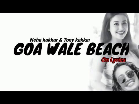 Goa Beach - Tony Kakkar & Neha Kakkar Aditya Narayan Kat Anshul Garg Letest Hindi Song 2020