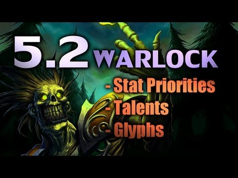 Patch 5.2 Warlocks | Talent Guide [Cobrak]