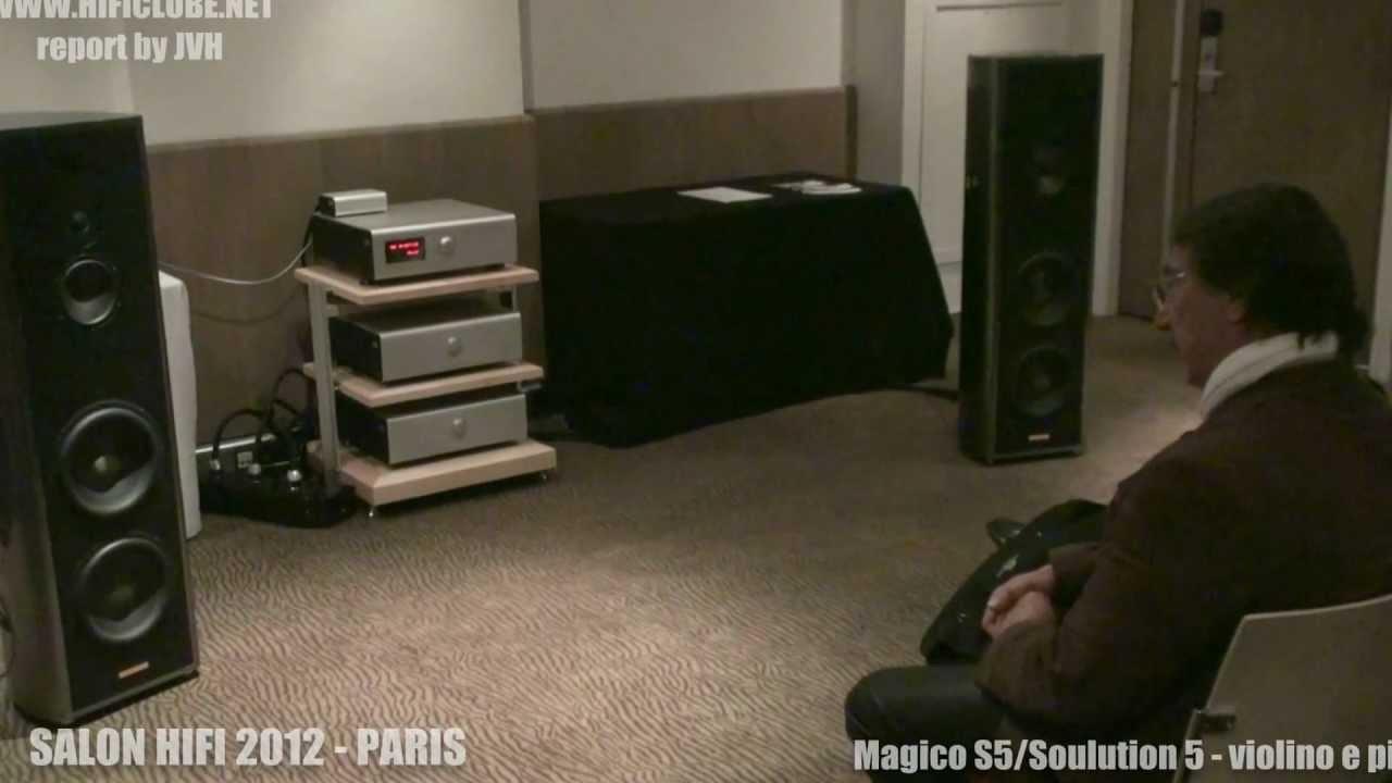 salon hifi paris magico s5 soulution 5 violino e piano
