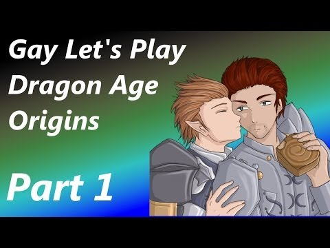 Gay Let's Play Dragon Age Origins - Part 1 A Y-Chromosome Maybe?