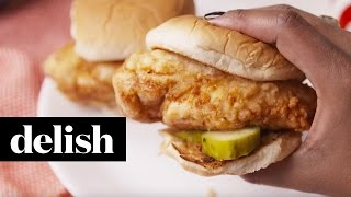How to Copycat Chick-Fil-A Chicken Sandwich | Delish