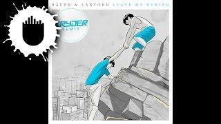 Bauer & Lanford - Leave Me Behind (Kryder Remix) (Cover Art)