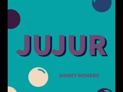 JUJUR -Sidney Mohede