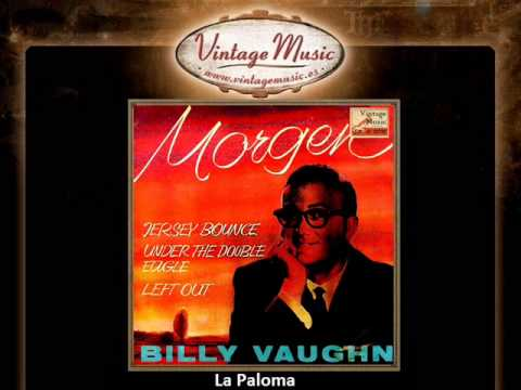Billy Vaughn -- La Paloma (VintageMusic.es)