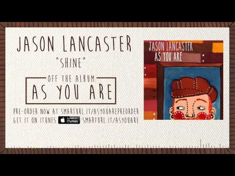 Jason Lancaster - Shine