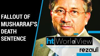Fallout of death sentence for ex-Pakistan dictator Pervez Musharraf | WorldView