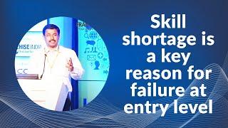 Skill shortage is a key reason for