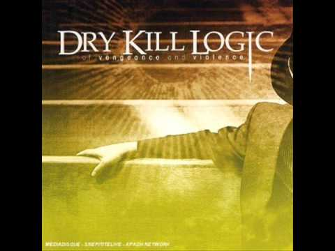 Dry Kill Logic - Caught In The Storm