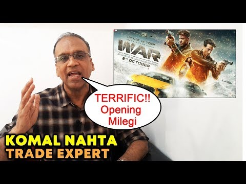 WAR Film Will Have Terrific Opening, Says Trade Expert Komal Nahta | Hrithik vs Tiger | Box Office