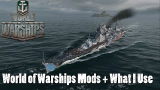 World of Warships - Mods And What I Use