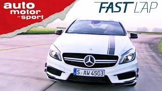 Mercedes-AMG A45: Kann´s die A-Klasse noch? - Fast Lap | auto motor und sport
