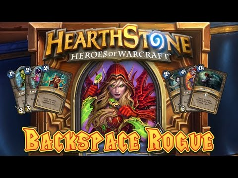 Hearthstone Deck Spotlight: Backspace Rogue
