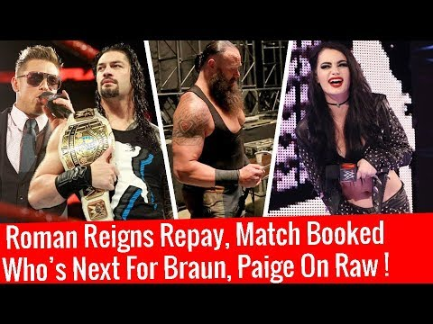 Huge Updates On Next Raw ! Roman Reigns Repay, Match Booked, Paige On Raw, WWE Raw 1/15/2018 Jan 8 thumbnail