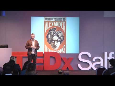 TEDxSalford - Stuart Nolan - Gullibility or Vulnerability?
