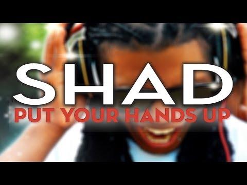 Shad - Put Your Hands Up (Radio Edit)