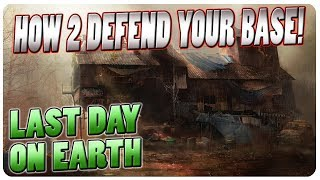 Base Defense For Raids (Lvl 3 Walls Required, 1.5.5+)   Last Day On Earth Game