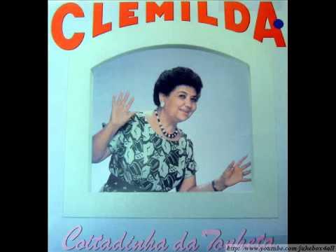 Clemilda - Coitadinha da Tonheta