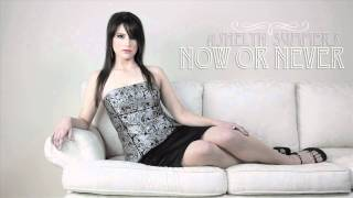 Watch Ashelyn Summers Now Or Never video