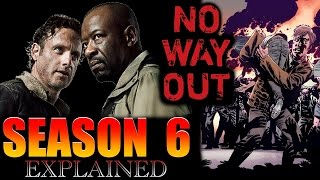 No Way Out EXPLAINED Walking Dead Season 6 Story Breakdown
