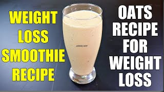 Healthy Smoothie Recipes For Weight Loss   Lose 3Kg in a Week   Breakfast Smoothies For Weight Loss
