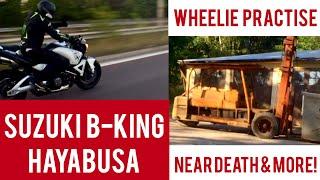Wheelie Practise, Suzuki B-King & I Almost Die!? [Moto Vlog in English 0004]