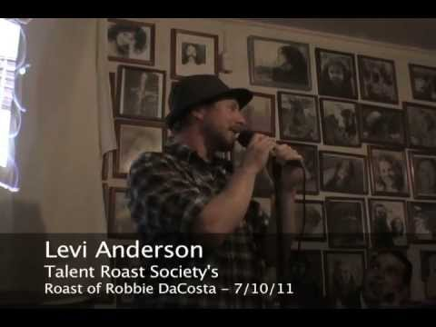 Levi Anderson @ the Roast of Robbie DaCosta (pt. 3)