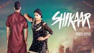Shikaar   New Punjabi Song   Khushboo Kaur   Latest Punjabi Songs 2018   Yellow Music