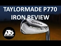 NEW TAYLORMADE P770 IRON REVIEW