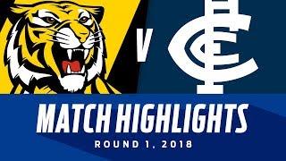 Match Highlights: Richmond v Carlton   Round 1, 2018   AFL