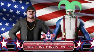WWE 2K18: Bubba Dunk Funkin Vs. TheSkullKlown At American Bash For The Television Championship