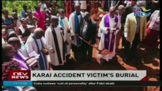 Karai accident victim Julius Gitau buried in Kiharu, Murang'a county